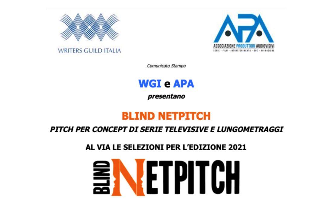 BLIND NETPITCH PITCH PER CONCEPT DI SERIE TELEVISIVE E LUNGOMETRAGGI  AL VIA LE SELEZIONI PER L'EDIZIONE 2021