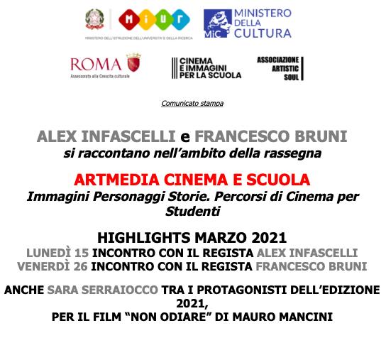 ALEX INFASCELLI e FRANCESCO BRUNI si raccontano nell'ambito della rassegna   ARTMEDIA CINEMA E SCUOLA