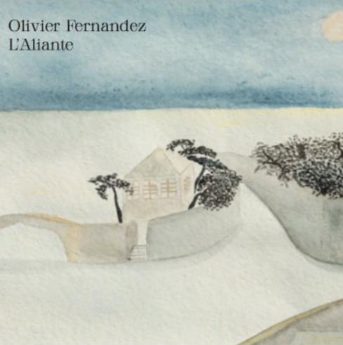 """OLIVIER FERNANDEZ Il pittore """"chansonnier"""" debutta con l'album L'ALIANTE"""