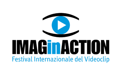 IMAGINACTION IL FESTIVAL INTERNAZIONALE DEL VIDEOCLIP 27, 28, 29 AGOSTO FORLÌ